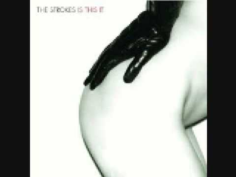 Last Nite - The Strokes