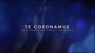 Te Coronamos  (Video Oficial) - TOMA TU LUGAR feat Jorge Szczecko