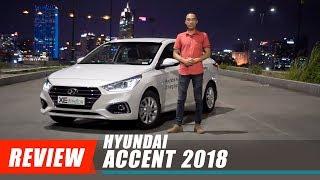 nh gi Hyundai ACCENT 2018 gi t 425 triu p o i th Xedoisong.vn смотреть