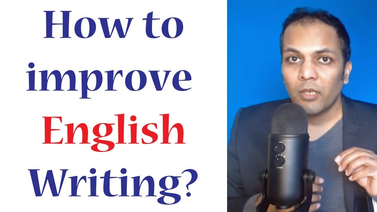 How to improve english essay writing
