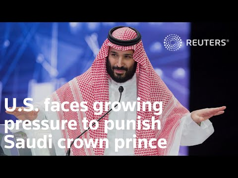 U.S. faces growing pressure to punish Saudi prince - Reuters