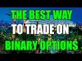 THE MOST PROFITABLE STRATEGY ON BINARY OPTIONS | Trading Tutorial