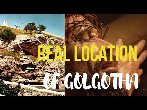 BIBLE FACTS -THE LOCATION OF GOLGOTHA