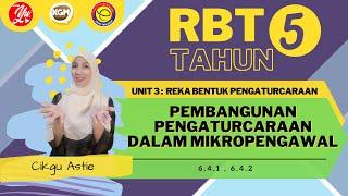 RBT TAHUN 5 : PEMBANGUNAN PENGATURCARAAN DALAM MIKROPENGAWAL