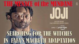 Joji Movie Analysis  Searching The Witches in the Macbeth Adaptation  Fahadh Faasil   Dileesh Pothan