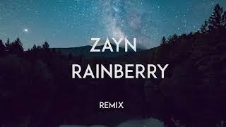 ZAYN - Rainberry(REMIX) Video
