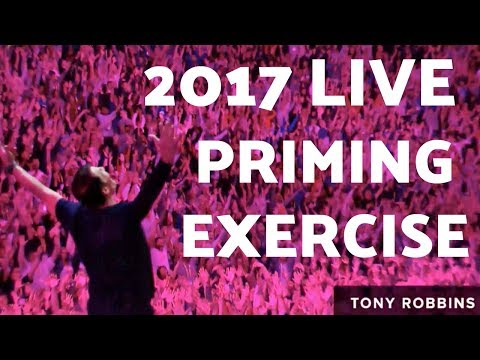 [High QUALITY] - Tony Robbins - 10 Minute Priming Routine 2017 (Live from New York UPW)