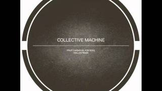 Collective machine - We have your soul(Original mix)
