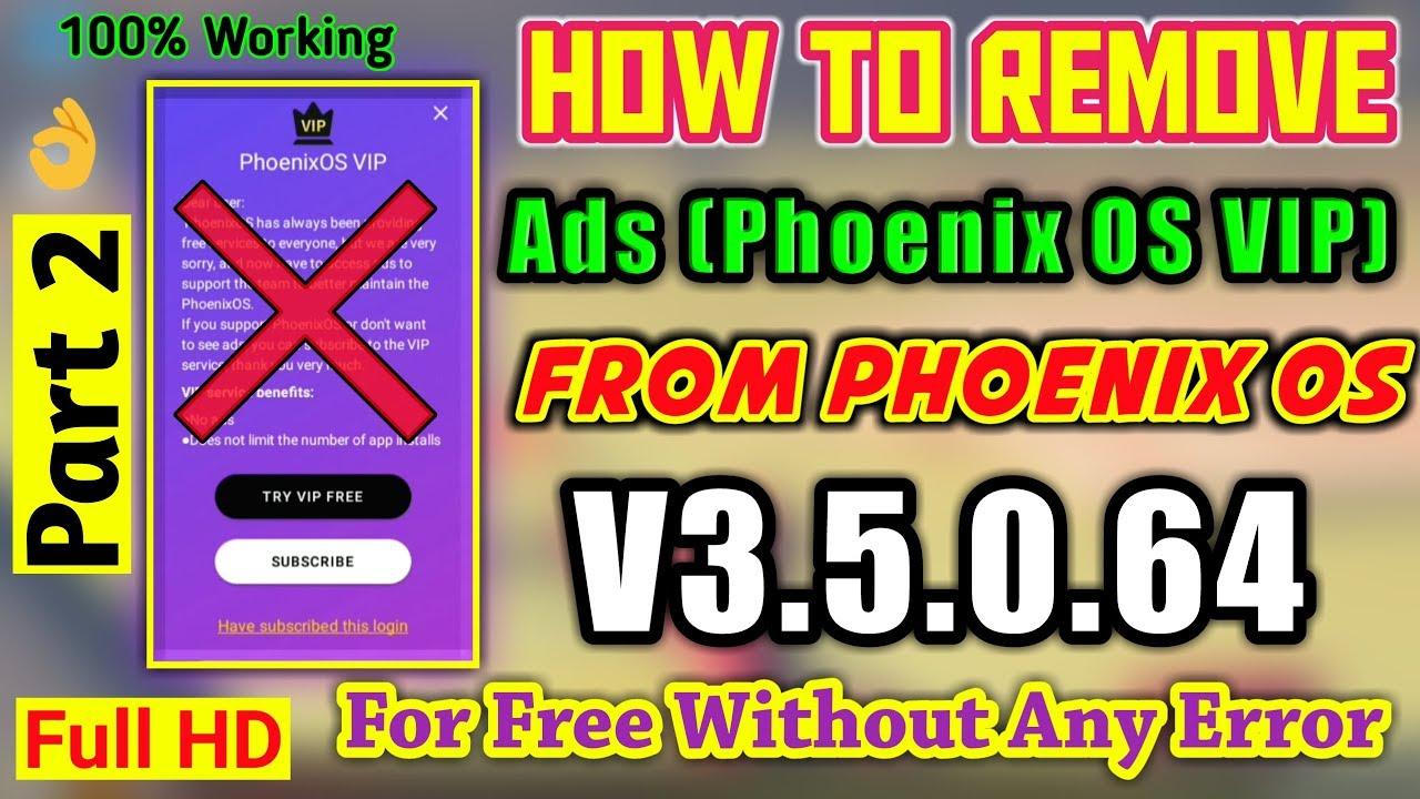 14 94 MB) How to Remove Ads from Phoenix OS v3 5 0 for free