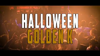 Halloween Golden K | Aftermovie