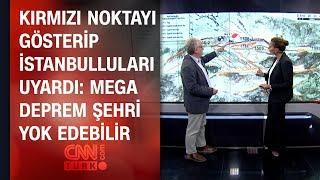 Kırmızı noktayı gösterip İstanbulluları uyardı: Mega deprem şehri yok edebilir (26.09.2019)