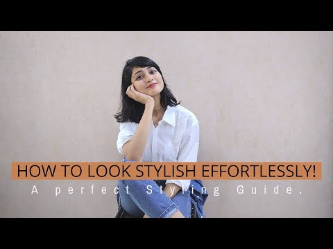 How to Look STYLISH WITHOUT Any EFFORTS| TIPS & TRICKS| SONIA GARG