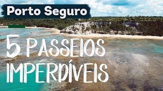 5 PASSEIOS imperdíveis em PORTO SEGURO