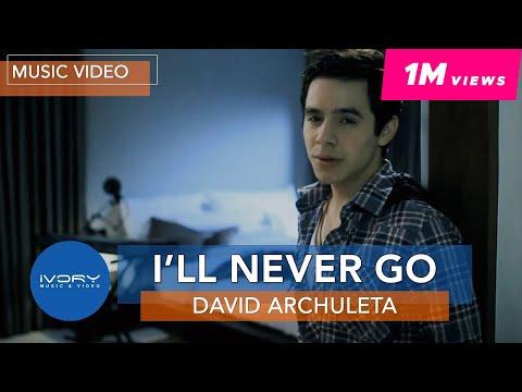 David Archuleta - I'll Never Go