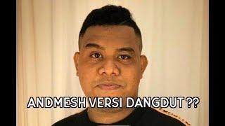 Download Andmesh - Hanya Rindu ( Cover Dangdut Koplo )