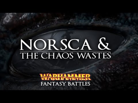 Norsca & The Chaos Wastes - Warhammer Fantasy Lore - Total War: Warhammer 2