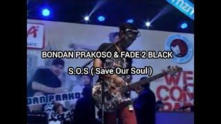 Bondan Prakoso & Fade 2 Black - S.O.S ( Save Our Soul )