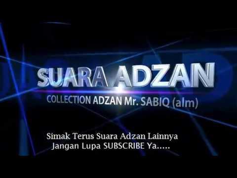 Suara Adzan Pak Sabiq Part 10