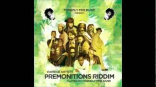 Raphael - Total destruction - Premonitions Riddim, (Friendly Fire Music 2011)