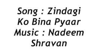 Zindagi Ko Bina Pyaar Koi lyric