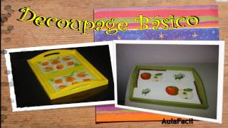 Decoupage Básico/Materiales/Decoupage básico/AulaFacil.com