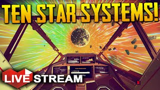 No Man's Sky: Part 4 | Exploring 10 Star Systems | Gameplay Live Stream