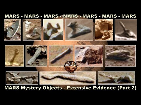 Mars Mystery Object Collection - Extensive Evidence (Part 2, Narrated ) ArtAlienTV