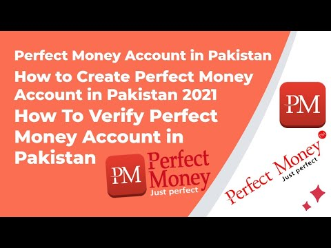 Perfect Money Account In Pakistan | How To Create And Verify Perfect Money Account In Pakistan 2021