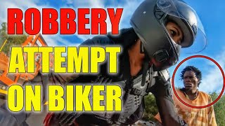 ATTEMPTED ROBBERY ON FEMALE BIKER - STUPID, CRAZY & ANGRY PEOPLE VS BIKERS