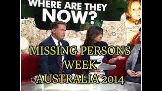 MISSING PERSONS WEEK - AUSTRALIA 2014
