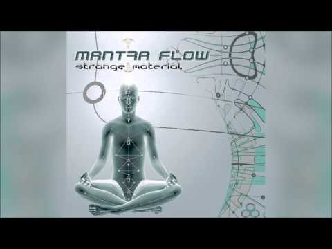 Mantra Flow - Strange Material  | Full Album
