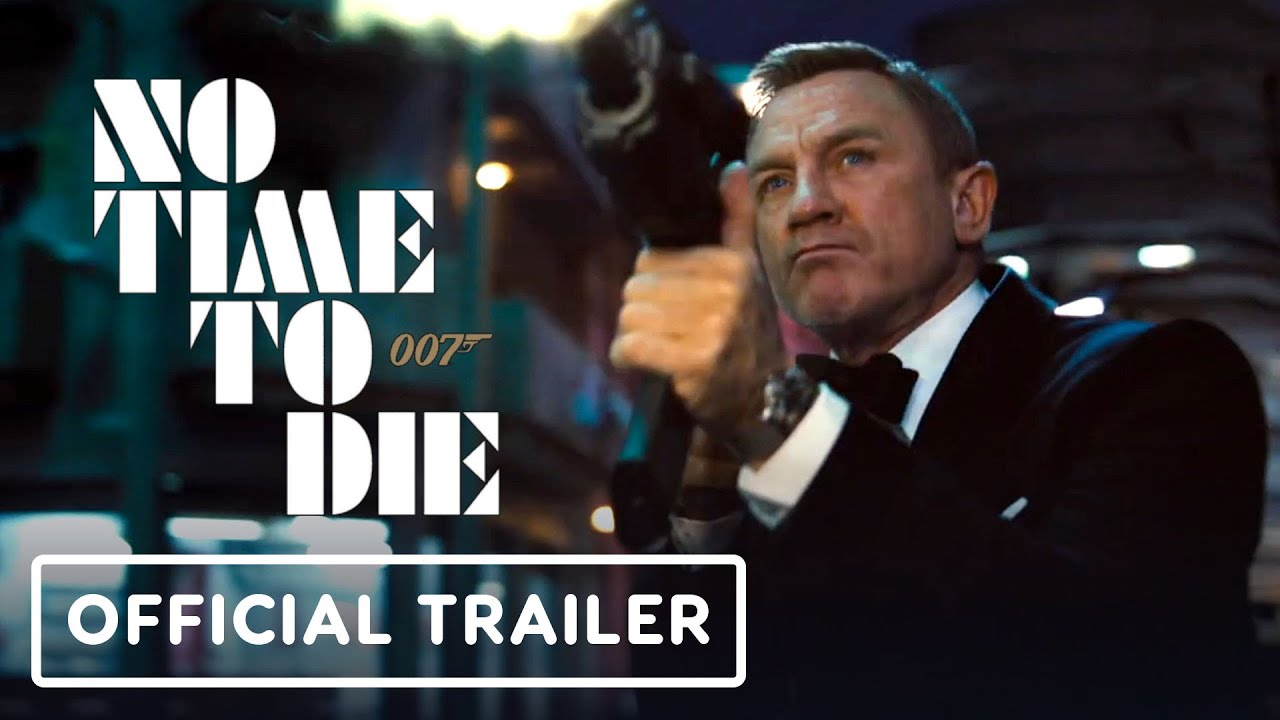 "Bond's ""No Time To Die"" New Trailer"