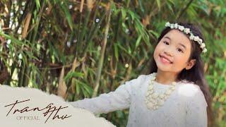 EM YÊU MÙA HÈ QUÊ EM   Bé TRANG THƯ (Official)