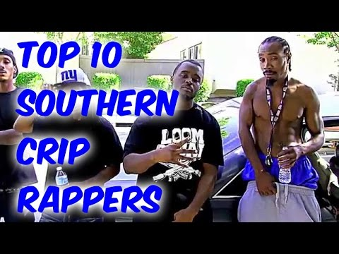 Top 10 Southern Crip Rappers