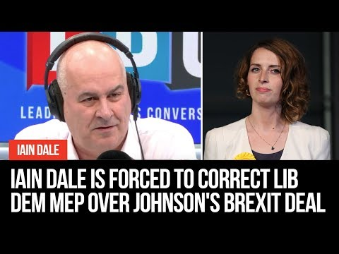 Iain Dale Is Forced To Correct Lib Dem MEP ENTIRELY Over Johnson's Brexit Deal