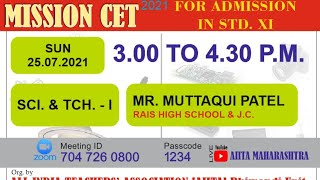 CET - XI 2021 : Guidance Lecture for SCIENCE & TECHNOLOGY - I (SCI.-I)
