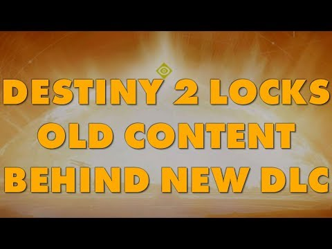 Destiny 2 Locks Old Content Behind New DLC Purchase