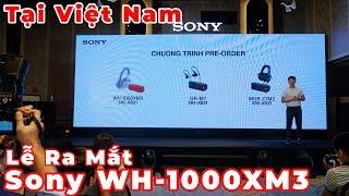 Sony WH-1000XM3 chính thức ra mắt tại Việt Nam, nhiều nâng cấp hấp dẫn, giá rẻ hơn chỉ 8.490.000