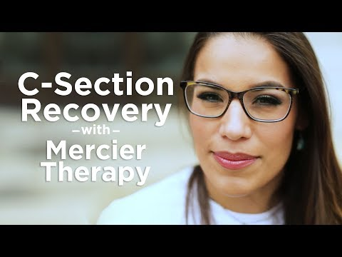 C-Section Recovery with Mercier Therapy