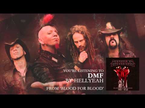 "HELLYEAH - ""DMF"" (Audio Stream)"