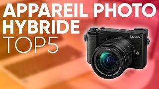 top5 meilleur appareil photo hybride