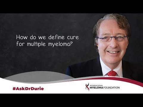 How do we define cure for multiple myeloma?