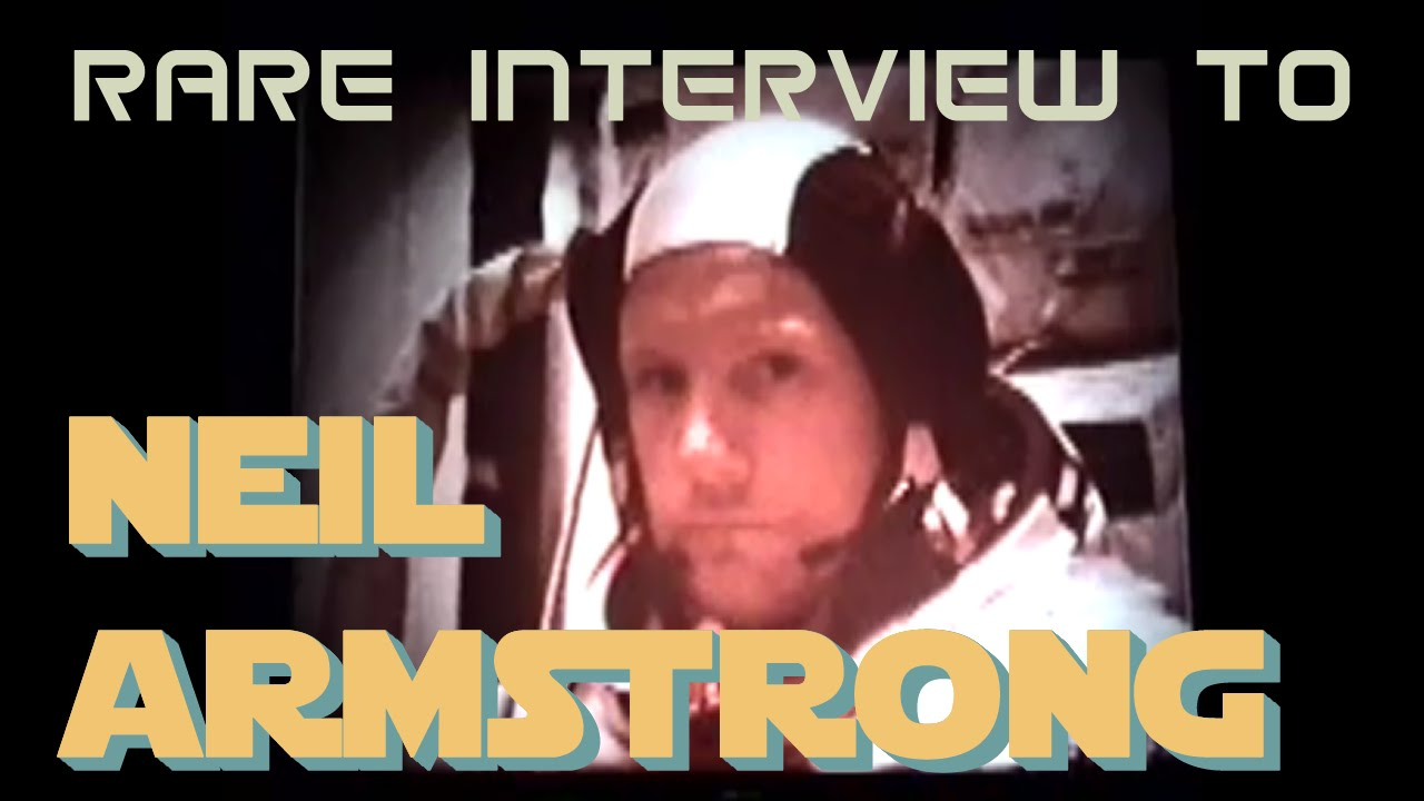 astronaut interview neil armstrong - photo #27
