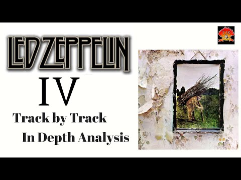 Led Zeppelin IV In depth review