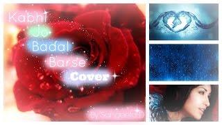 Kabhi Jo Badal Barse | Jackpot | Shreya Ghoshal | Sangeeta D Cover