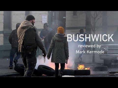 Bushwick reviewed by Mark Kermode