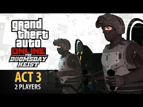 GTA Online: Doomsday Heist Act #3 with 2 Players (Elite & Criminal Mastermind II)
