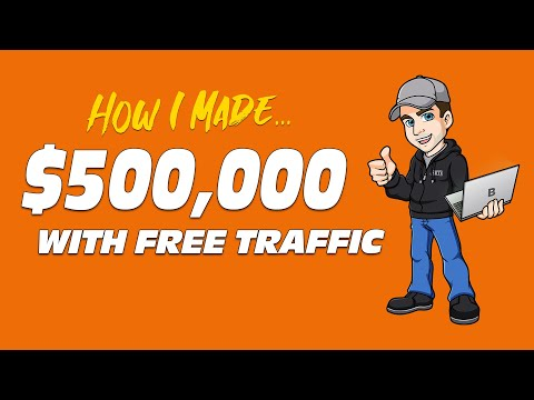 These 4 Free Traffic Sources Made Me Half A Million Bucks (Great for Affiliate Marketing)