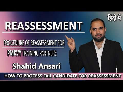 Procedure of Reassessment for PMKVY Training Partners | Skill Development | Shahid Ansari