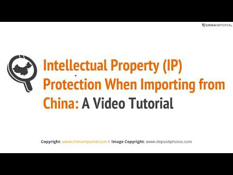 Intellectual Property (IP) Protection When Importing from China